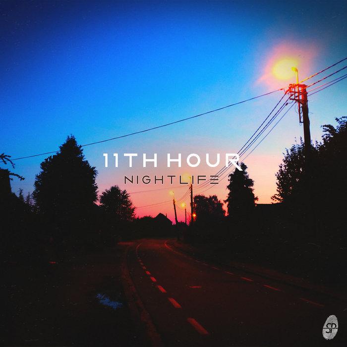 11TH HOUR - Nightlife