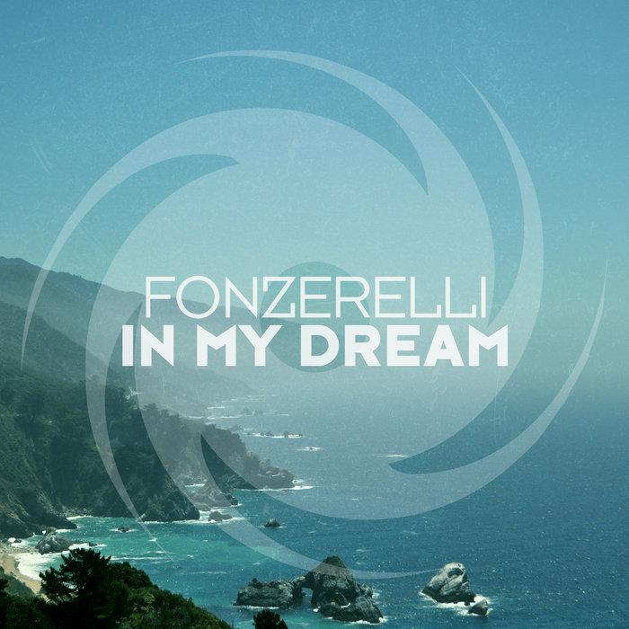 FONZERELLI - In My Dream