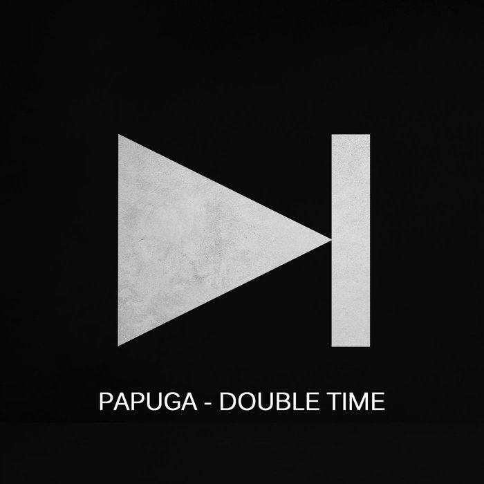 PAPUGA - Double Time
