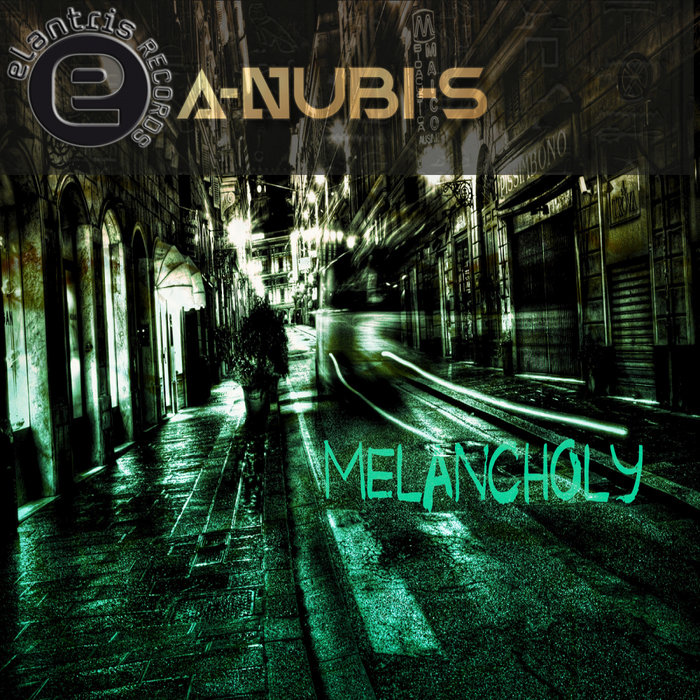 A-NUBI-S - Melancholy