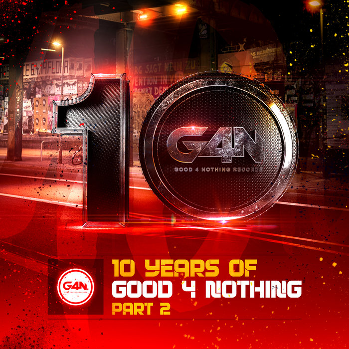 VARIOUS - 10 Years Of Good4Nothing Records LP Part 2