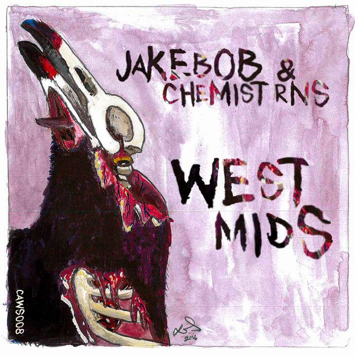 JAKEBOB & CHEMIST RNS - West Mids