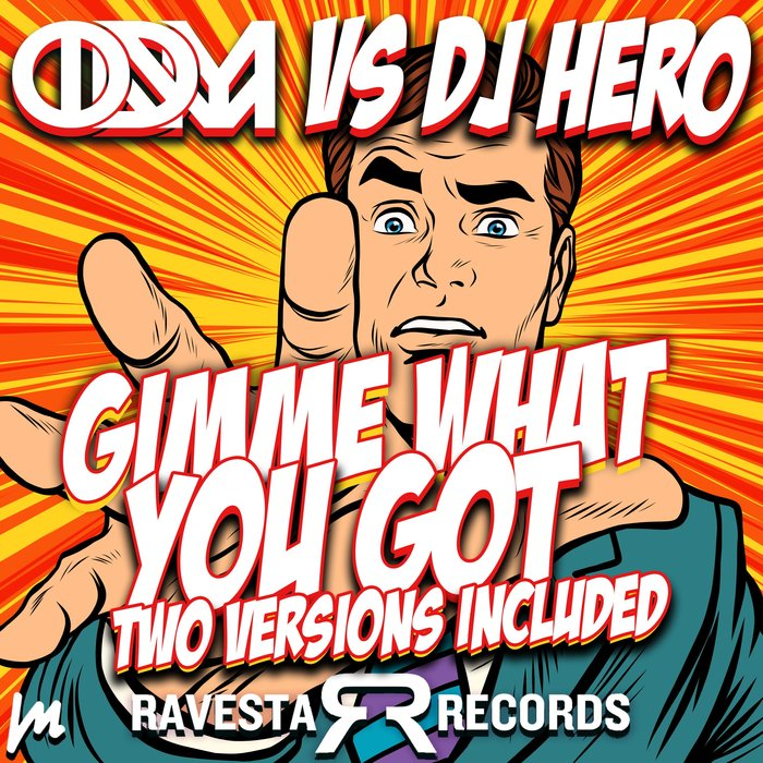 ONDAMIKE/DJ HERO - Gimme What You Got