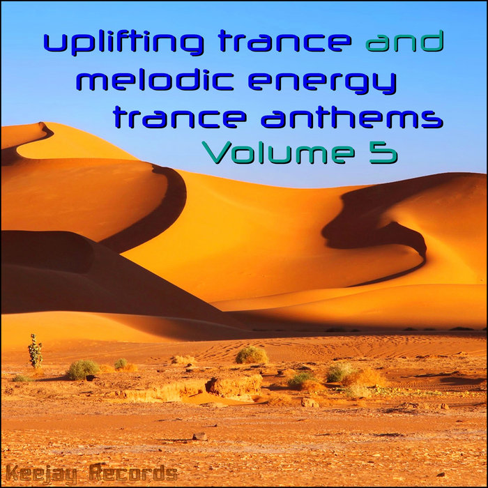 VARIOUS - Uplifting Trance And Melodic Energy Trance Anthems Vol 5