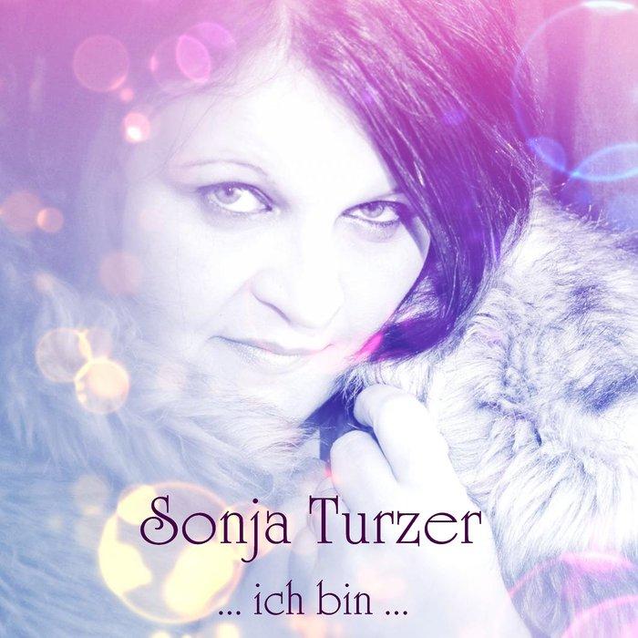 SONJA TURZER - Ich Bin