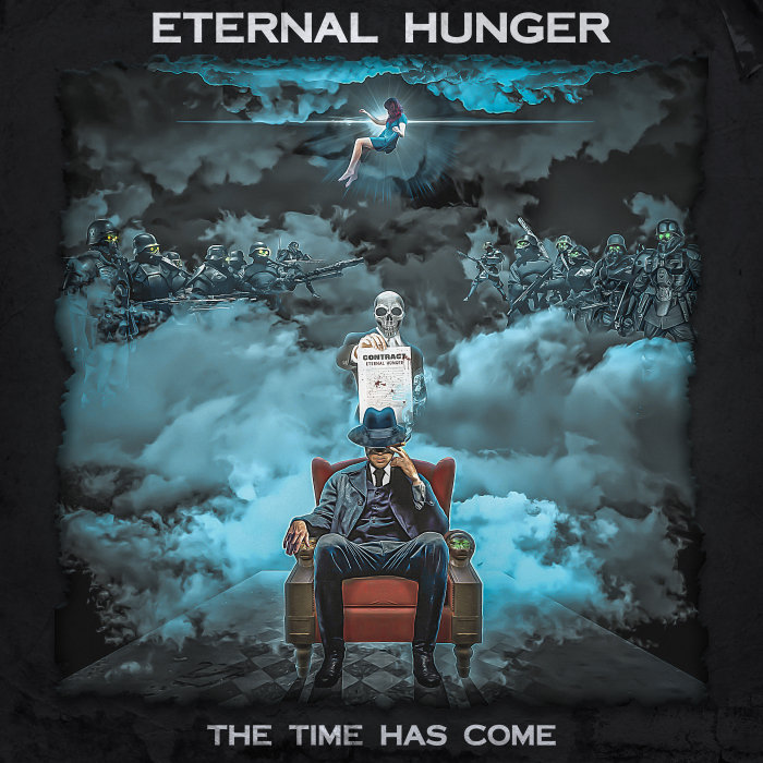 ETERNAL HUNGER - The Time Has Come (Explicit)