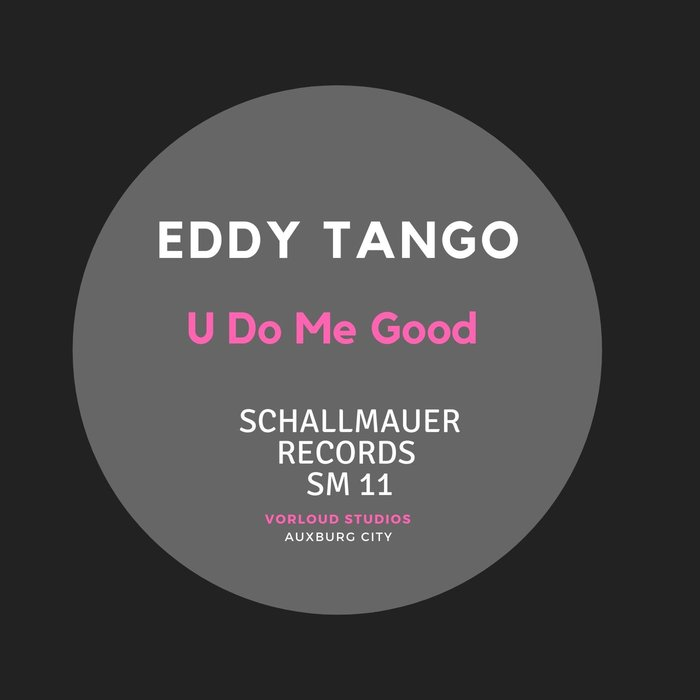 EDDY TANGO - U Do Me Good