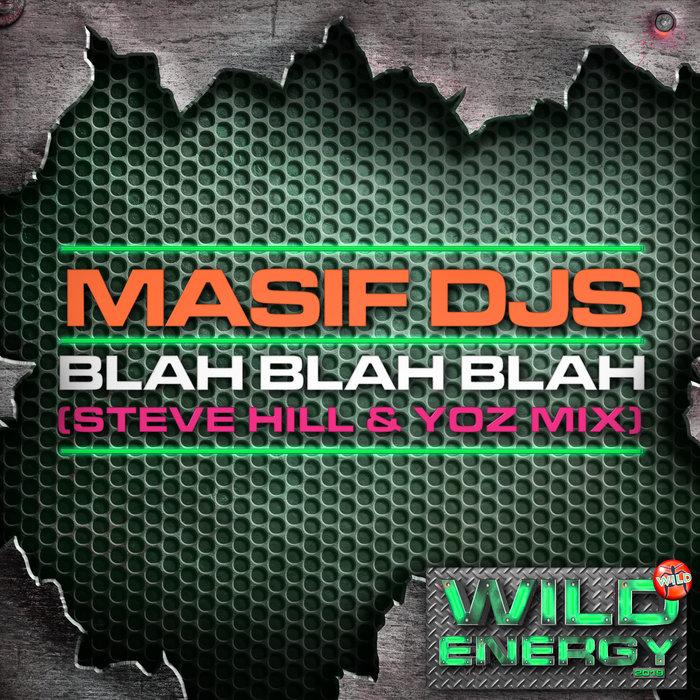 MASIF DJ'S - Blah Blah Blah
