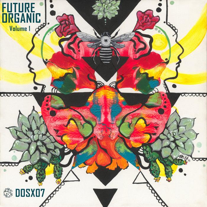 DIBO/LLAMA A/CACHET - Future Organic Vol 1