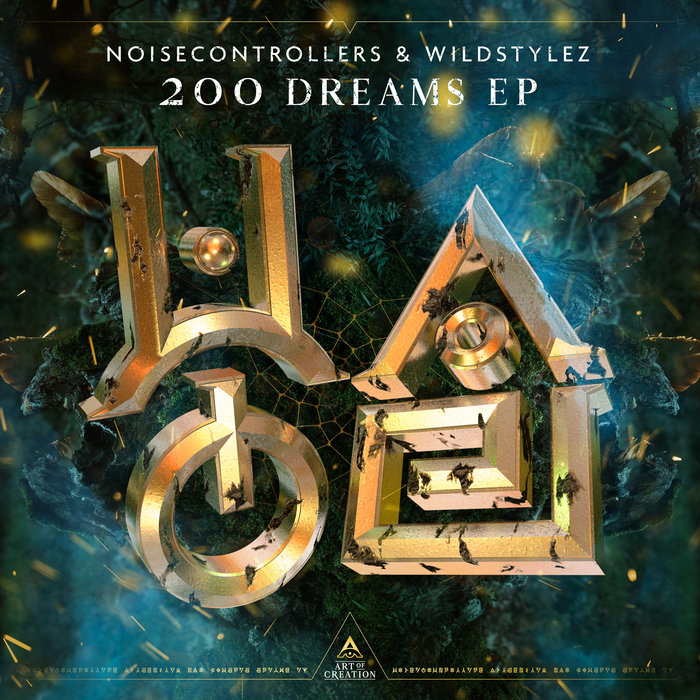 NOISECONTROLLERS/WILDSTYLEZ - 200 Dreams EP