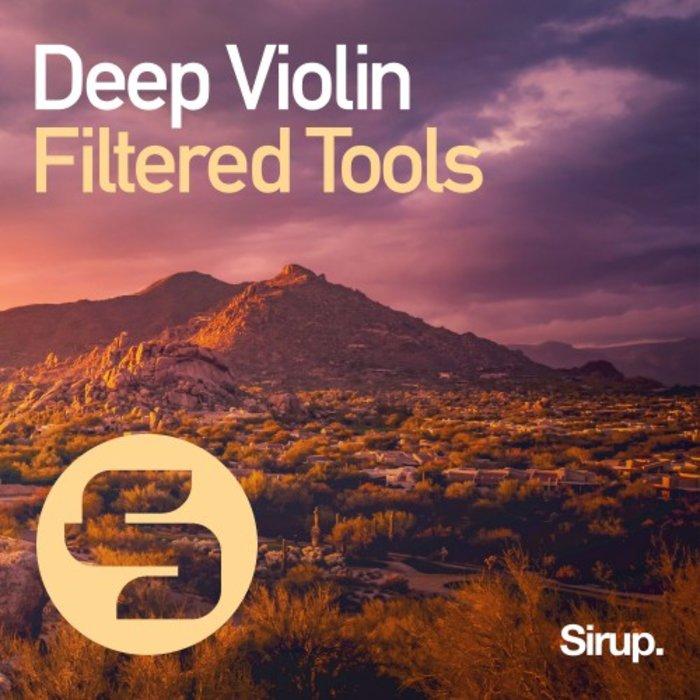 FILTERED TOOLS - Deep Violin
