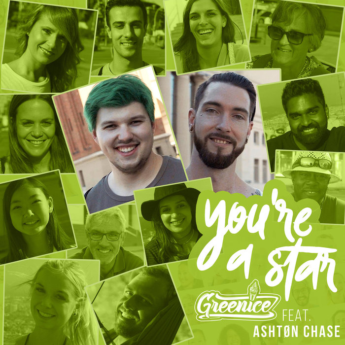 GREENICE feat ASHTON CHASE - You're A Star