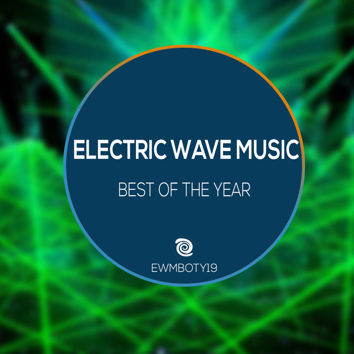 VARIOUS - Electric Wave Music: Best Of The Year