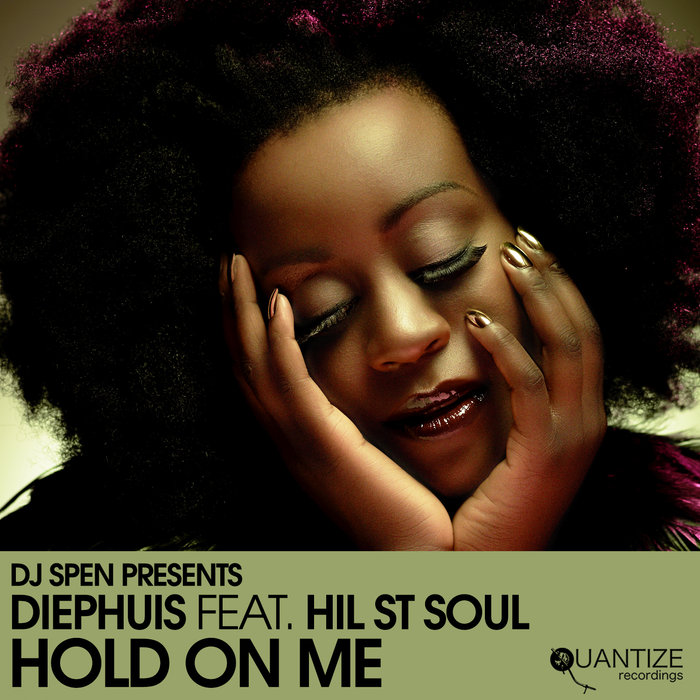 DIEPHUIS feat HIL ST SOUL - Hold On Me