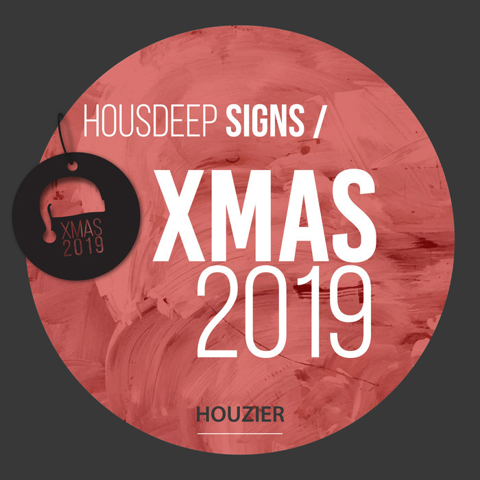 VARIOUS - Housdeep Signs - Xmas 2019