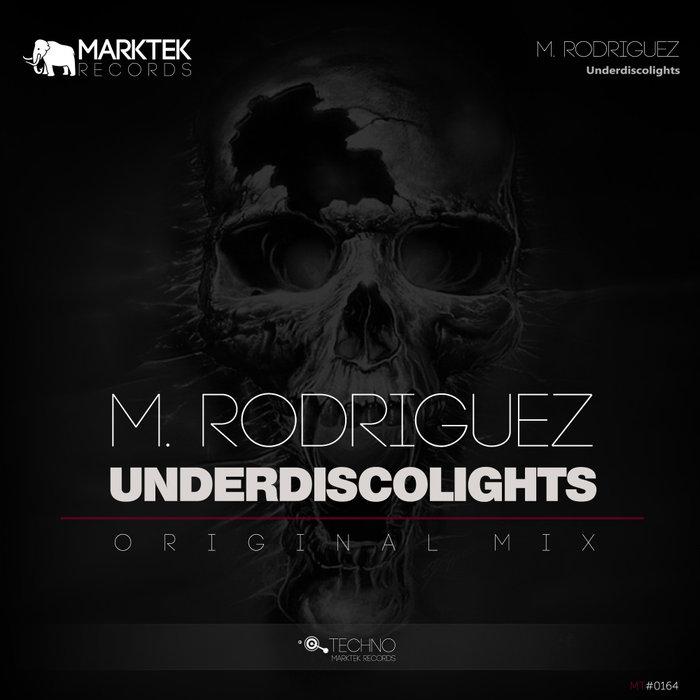 M RODRIGUEZ/KAROL MELINGER - Underdiscolights