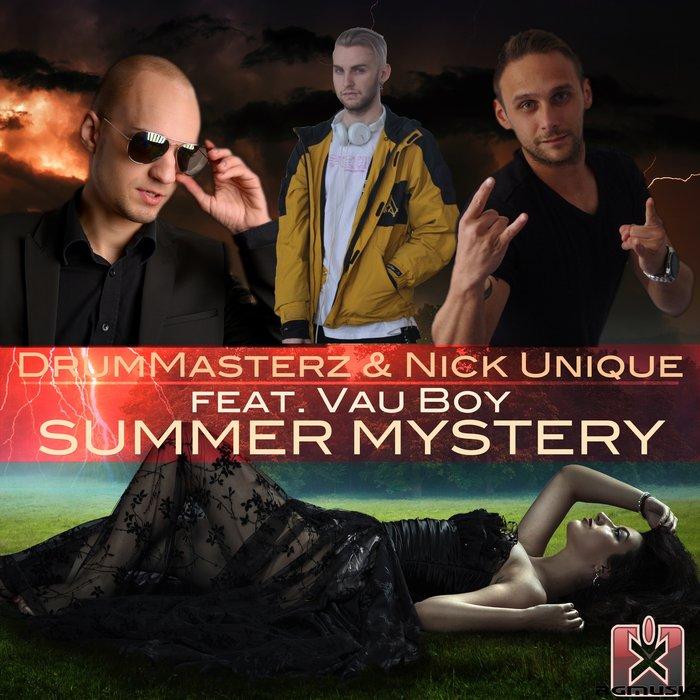 DrumMasterz & Nick Unique feat. Vau Boy - Summer Mystery