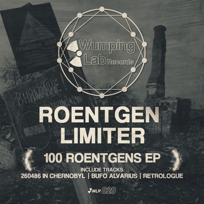 ROENTGEN LIMITER - 100 Roentgens EP
