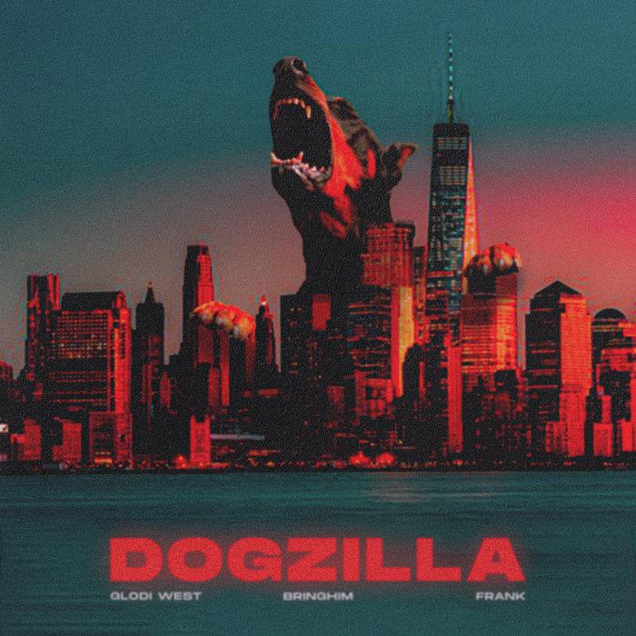 BRINGHIM feat GLODI WEST/FRANK - Dogzilla