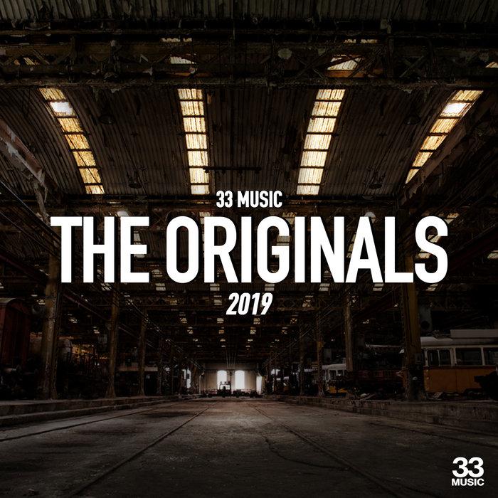VARIOUS - 33 Music - The Originals 2019