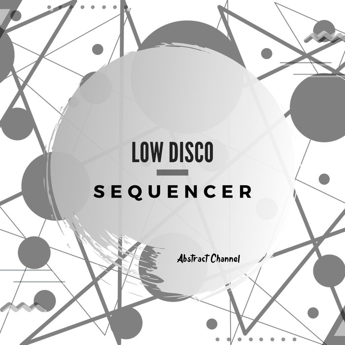 LOW DISCO - Sequencer (Extended Mix)