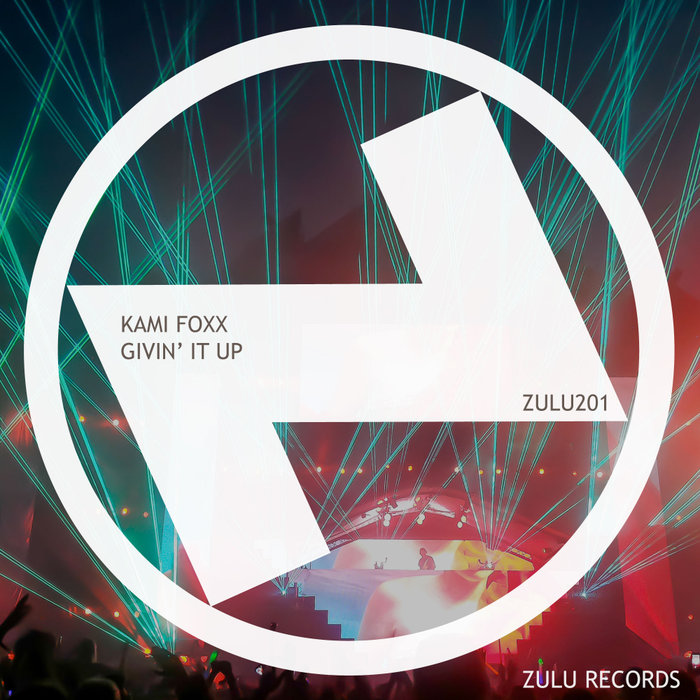 KAMI FOXX - Givin' It Up (Extended Mix)