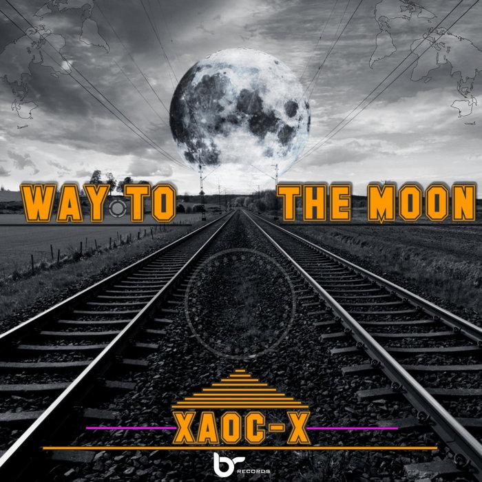 XAOC-X - Way To The Moon