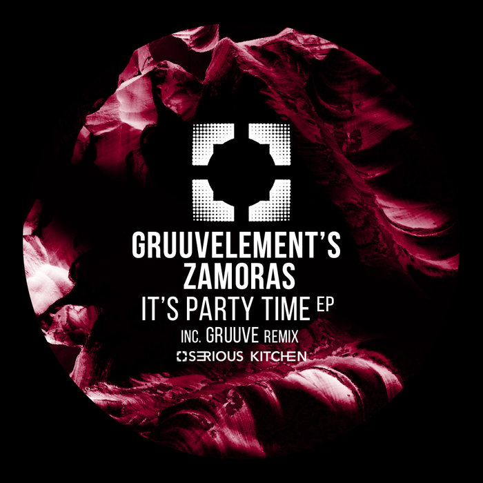 GRUUVELEMENT'S/ZAMORAS - It's Party Time