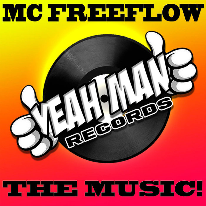 MC FREEFLOW - The Music!