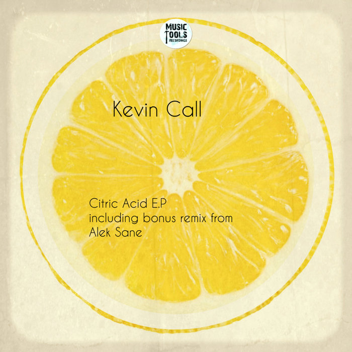 KEVIN CALL - Citric Acid EP