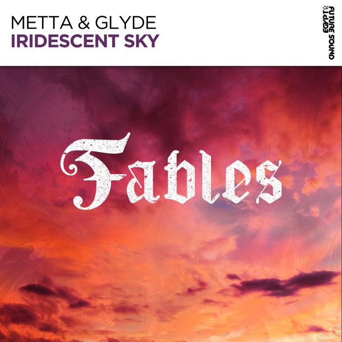 METTA & GLYDE - Iridescent Sky