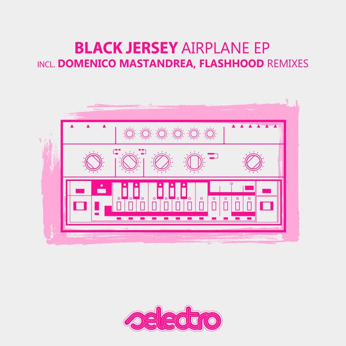 BLACK JERSEY - Airplane EP