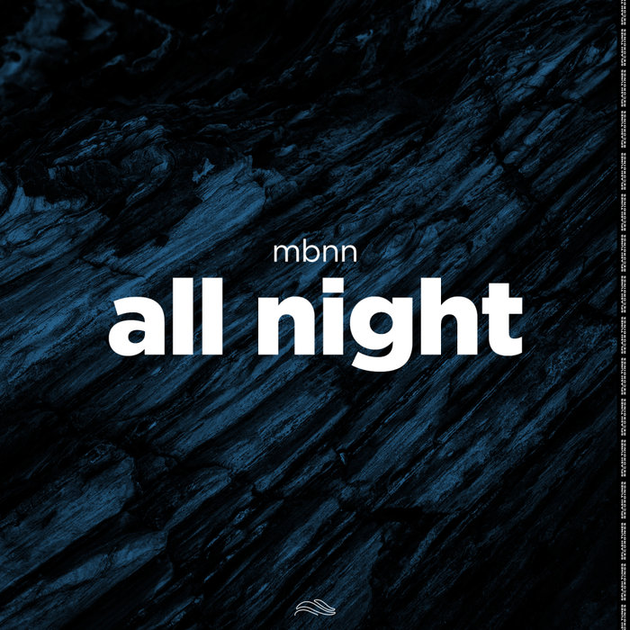 MBNN - All Night