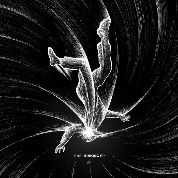 ENEI - Sinking EP