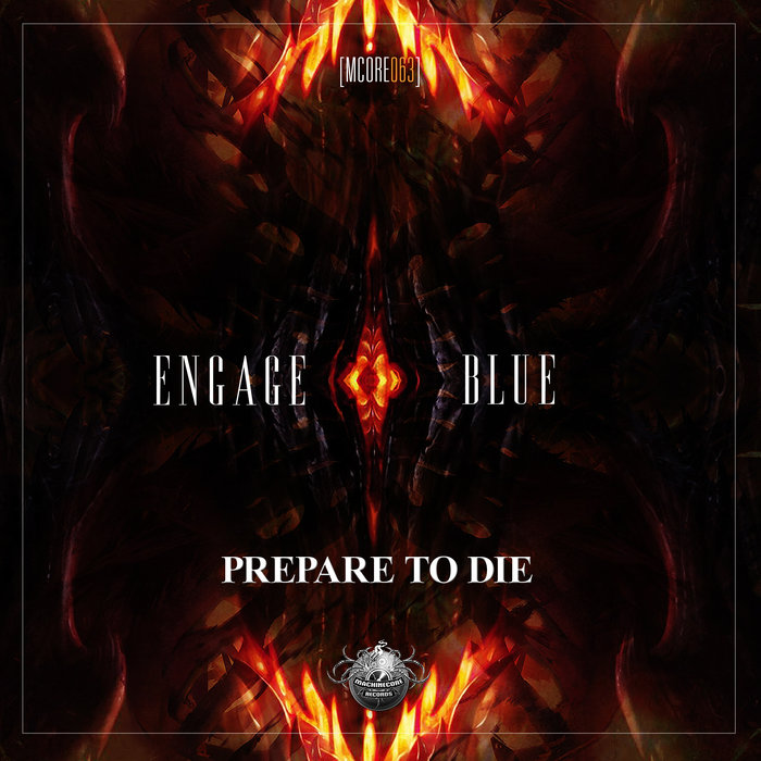 ENGAGE BLUE - Prepare To Die