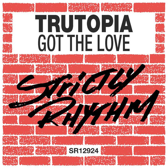 TRUTOPIA - Got The Love