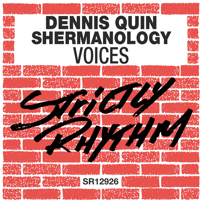 DENNIS QUIN/SHERMANOLOGY - Voices