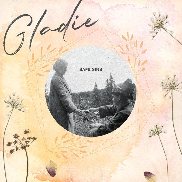 GLADIE - Safe Sins