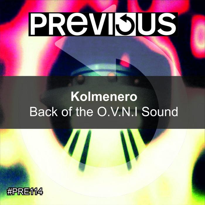 KOLMENERO - Back Of The O.V.N.I. Sound