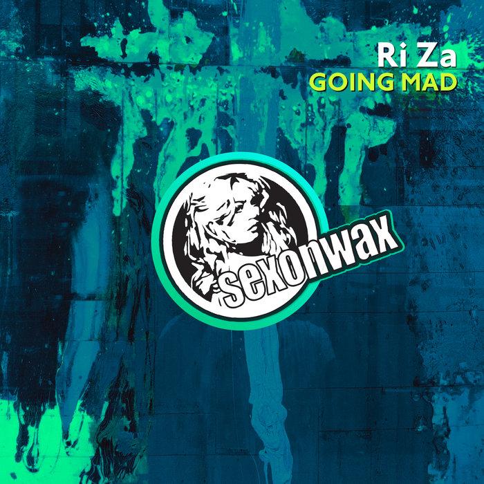 RI ZA - Going Mad
