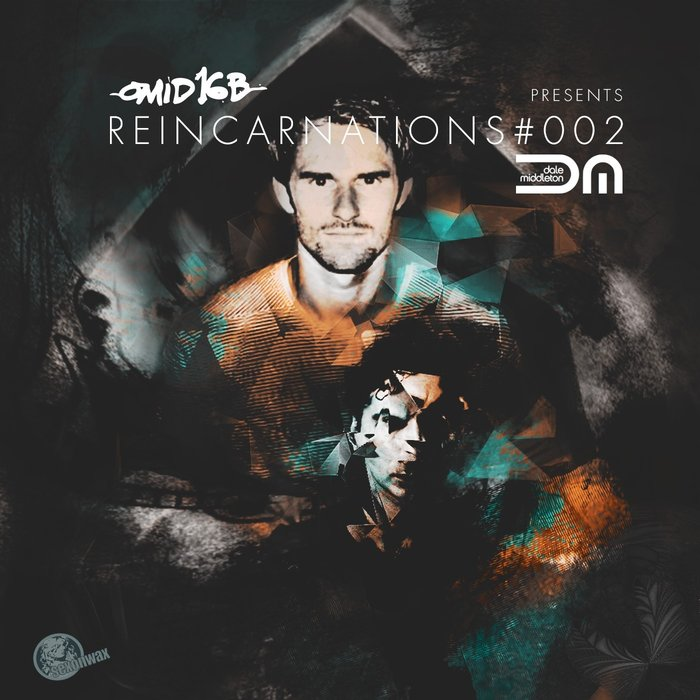 OMID 16B/DALE MIDDLETON - Omid 16B Presents: DALE MIDDLETON - Reincarnations #002