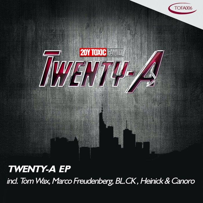 TOM WAX/MARCO FREUDENBERG/BLCK/HEINICK & CANARO - Twenty-A