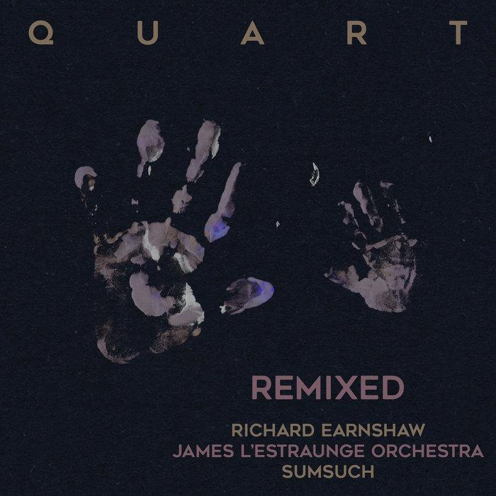 QUART - Quart Remixed