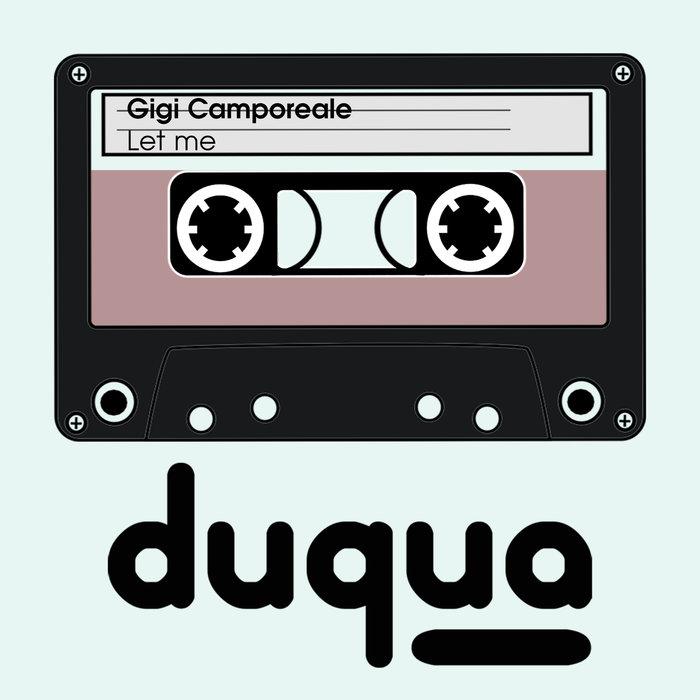 GIGI CAMPOREALE - Let Me