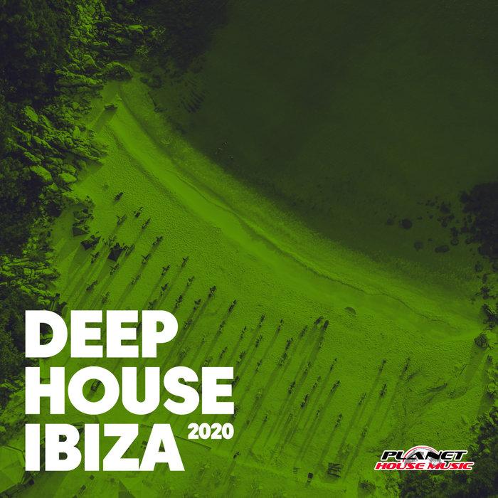 VARIOUS - Deep House Ibiza 2020