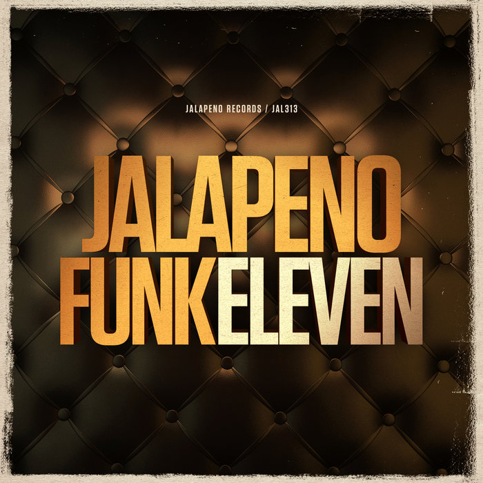 VARIOUS - Jalapeno Funk Vol 11