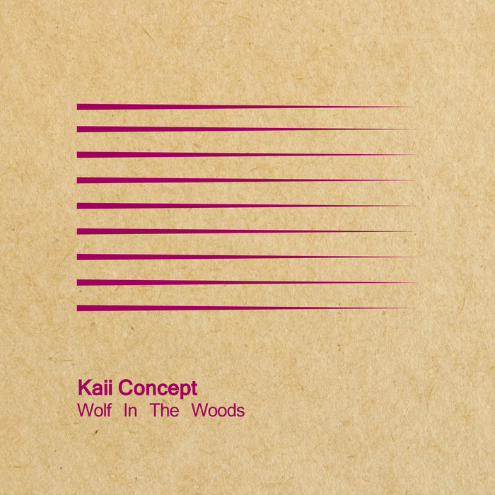 KAII CONCEPT - Wolf In The Woods