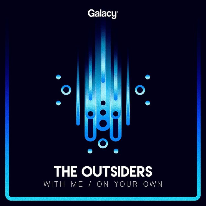 THE OUTSIDERS/PYVOT - With Me/On Your Own