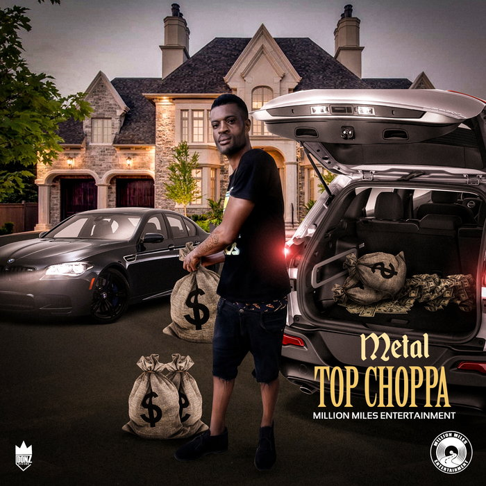 METAL - Top Choppa