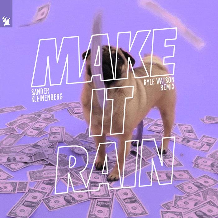 SANDER KLEINENBERG - Make It Rain